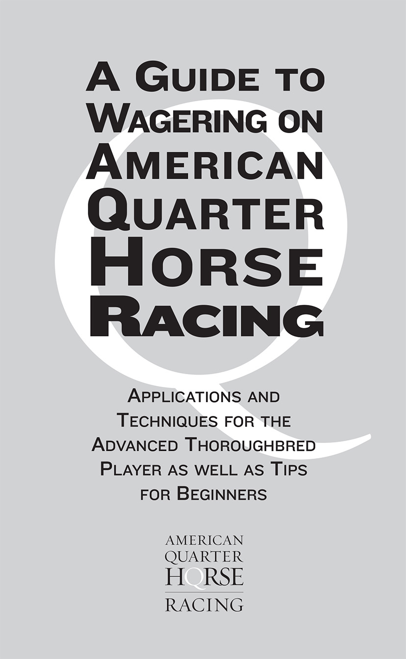 A Guide to Wagering on American Quarter Horse Racing